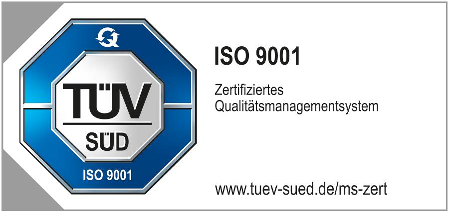 TÜV SÜD - ISO 9001 / Zertifiziertes Qualitätsmanagementsystem